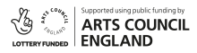 Lottery Funded - Supported using public funding by Arts Council England
